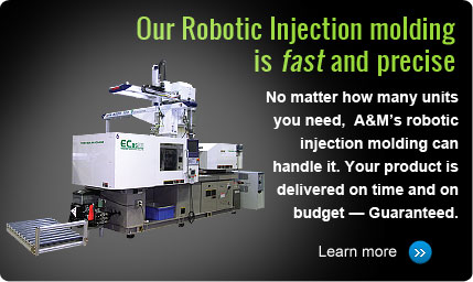 Our Robotic Injection Molding is fast and precise!